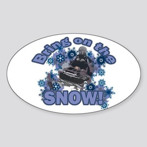 Bring On The Snow Oval Sticker